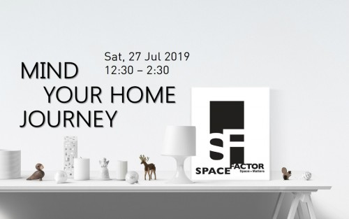 Mind Your Home Journey @ SPACE FACTOR (VERSION 2) image